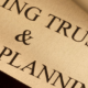 managing trust and estate planning